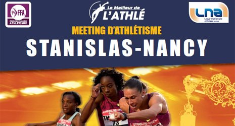 Circuit Pro Athlé Tour 2015 - Meeting Stanislas de Nancy, mercredi 1er juillet 2015